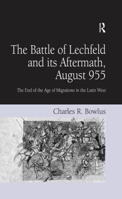 Battle of Lechfeld and its Aftermath, August 955