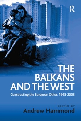 The Balkans and the West