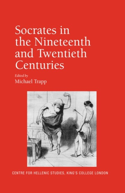 Socrates in the Nineteenth and Twentieth Centuries