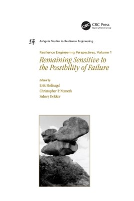 Resilience Engineering Perspectives, Volume 1