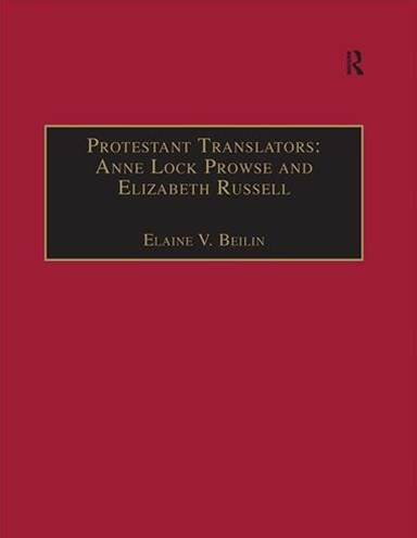 (ebook) Protestant Translators: Anne Lock Prowse and Elizabeth Russell
