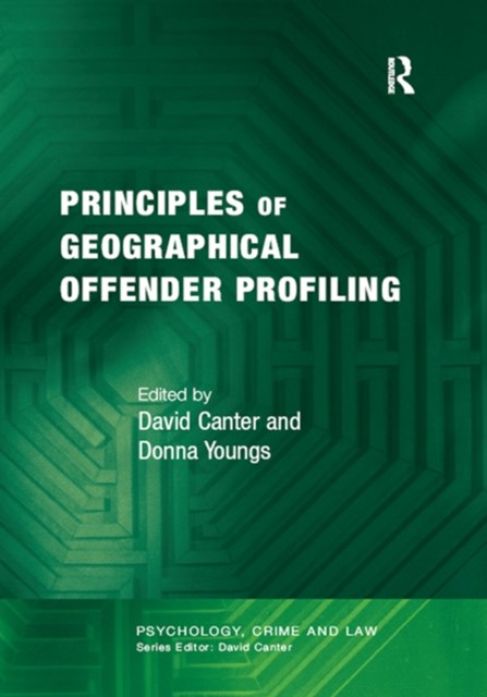 (ebook) Principles of Geographical Offender Profiling