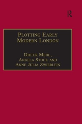 Plotting Early Modern London