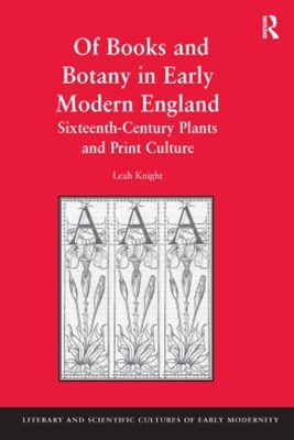 Of Books and Botany in Early Modern England