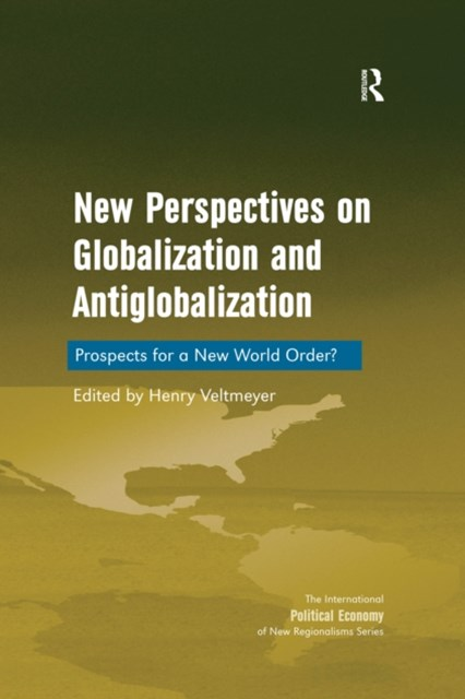 New Perspectives on Globalization and Antiglobalization