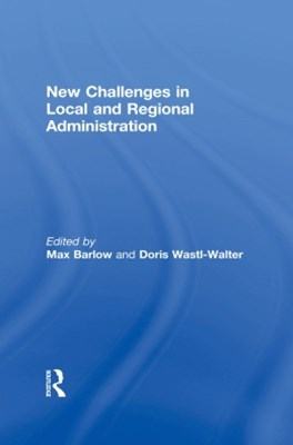 New Challenges in Local and Regional Administration