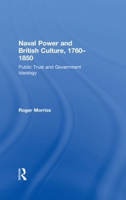 Naval Power and British Culture, 1760–1850