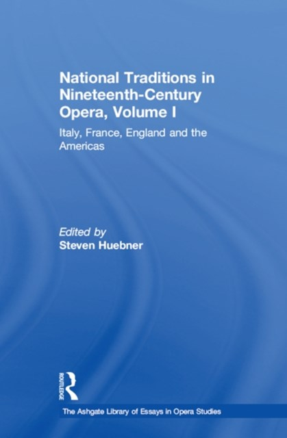 (ebook) National Traditions in Nineteenth-Century Opera, Volume I