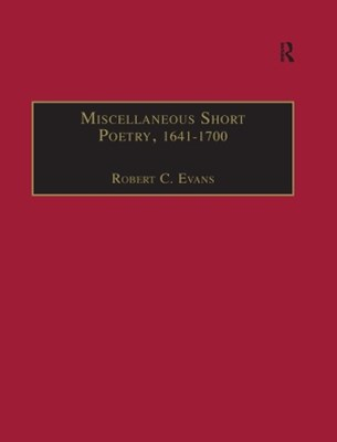Miscellaneous Short Poetry, 1641-1700
