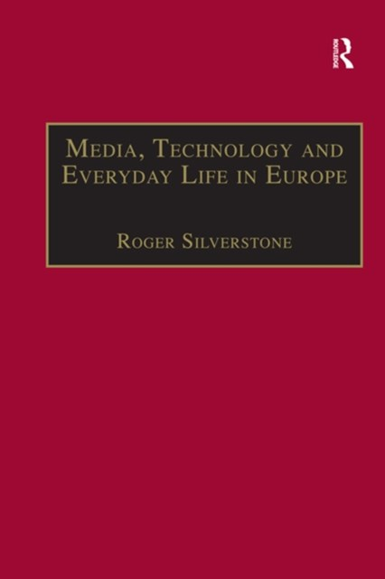 (ebook) Media, Technology and Everyday Life in Europe
