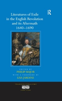 (ebook) Literatures of Exile in the English Revolution and its Aftermath, 1640-1690
