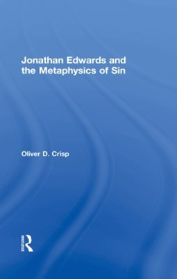 Jonathan Edwards and the Metaphysics of Sin