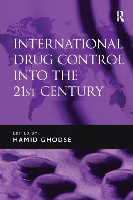 (ebook) International Drug Control into the 21st Century