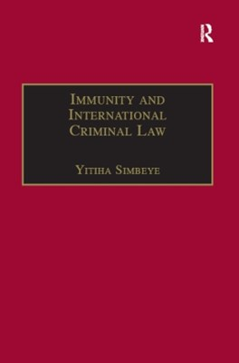 Immunity and International Criminal Law
