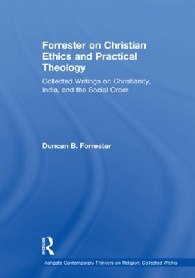 (ebook) Forrester on Christian Ethics and Practical Theology