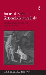 (ebook) Forms of Faith in Sixteenth-Century Italy - History European