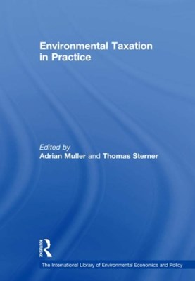 Environmental Taxation in Practice