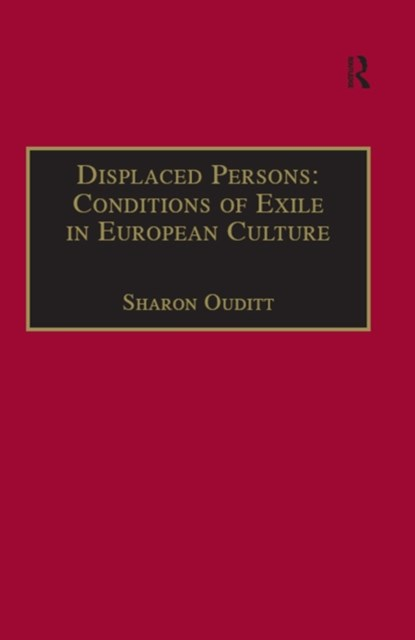 (ebook) Displaced Persons: Conditions of Exile in European Culture