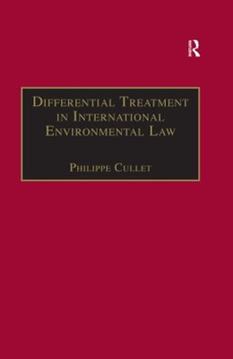 Differential Treatment in International Environmental Law