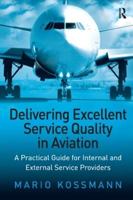 (ebook) Delivering Excellent Service Quality in Aviation