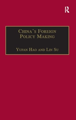 China's Foreign Policy Making