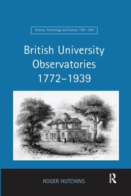 British University Observatories 1772–1939