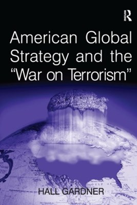 (ebook) American Global Strategy and the 'War on Terrorism'