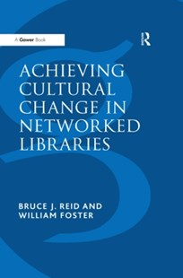 (ebook) Achieving Cultural Change in Networked Libraries - Reference