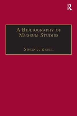 (ebook) A Bibliography of Museum Studies