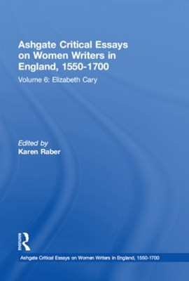 (ebook) Ashgate Critical Essays on Women Writers in England, 1550-1700