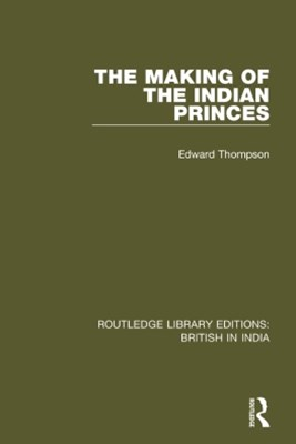 Making of the Indian Princes