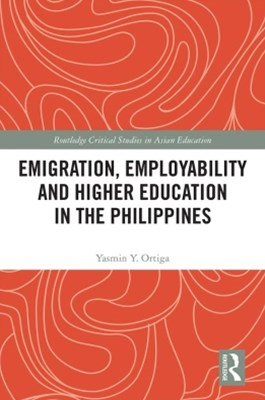 (ebook) Emigration, Employability and Higher Education in the Philippines