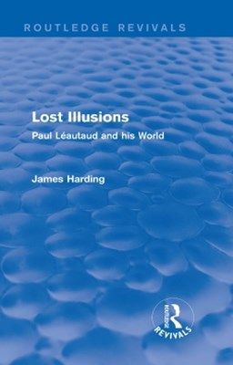 Routledge Revivals: Lost Illusions (1974)