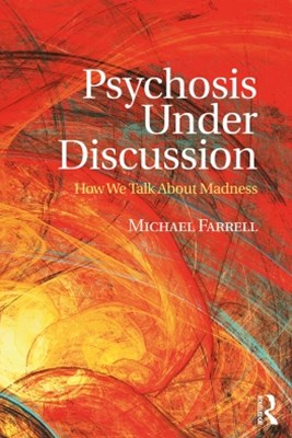 Psychosis Under Discussion