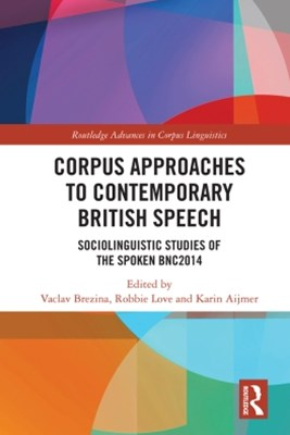 (ebook) Corpus Approaches to Contemporary British Speech