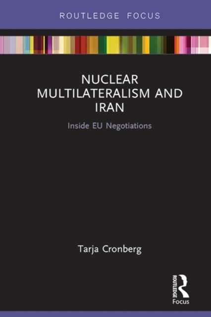 Nuclear Multilateralism and Iran