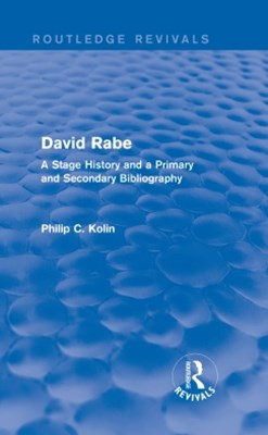Routledge Revivals: David Rabe (1988)