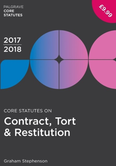 Core Statutes on Contract, Tort & Restitution