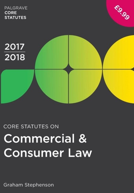 Core Statutes on Commercial & Consumer Law 2017-18