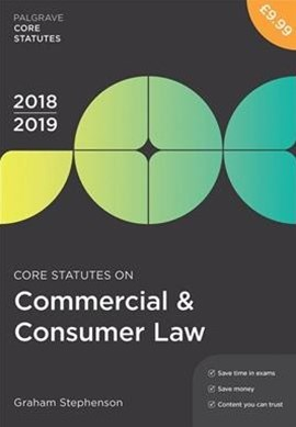 Core Statutes on Commercial & Consumer Law 2018-19