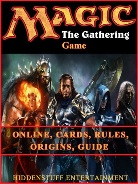 (ebook) Magic the Gathering Game Online, Cards, Rules, Origins, Guide
