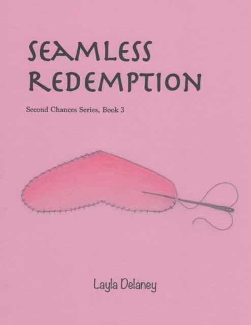 (ebook) Seamless Redemption - Second Chances Series, Book 3
