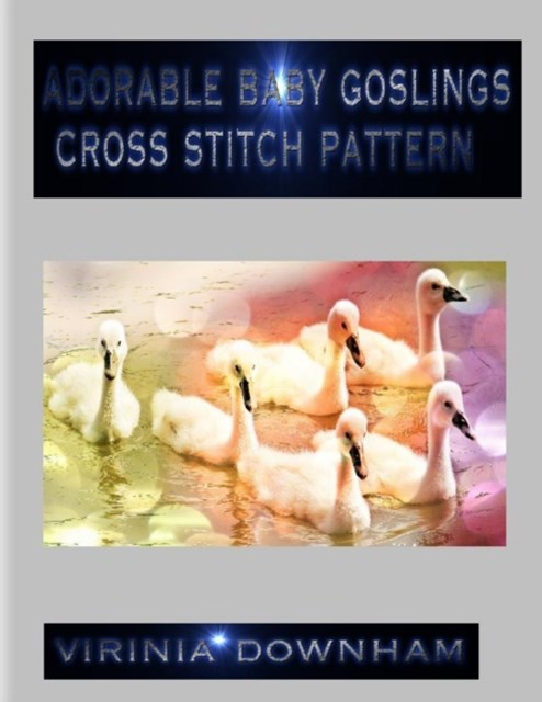 (ebook) Adorable Baby Goslings Cross Stitch Pattern