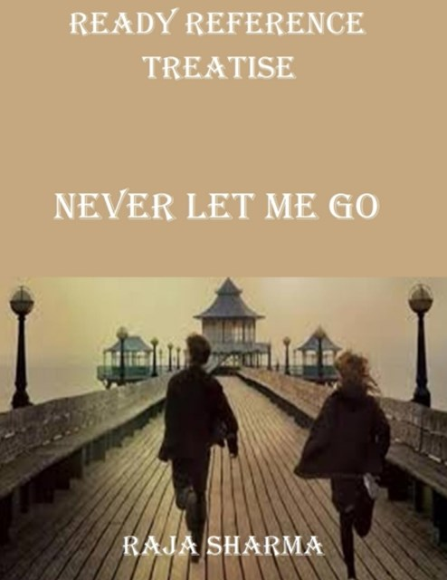 Ready Reference Treatise: Never Let Me Go