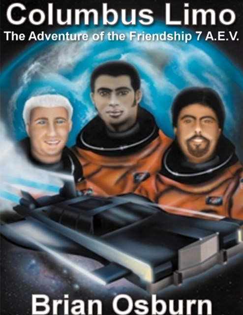 Columbus Limo - The Adventure of the Friendship Seven Aev