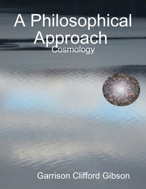 Philosophical Approach  - Cosmology
