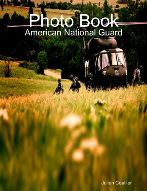 Photo Book: American National Guard