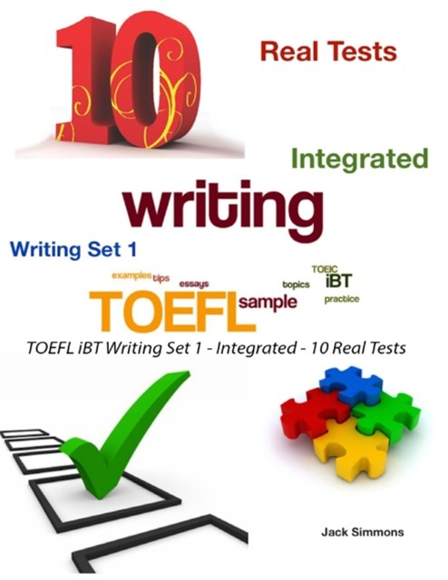 (ebook) Toefl Ibt Writing Set 1 - Integrated - 10 Real Tests