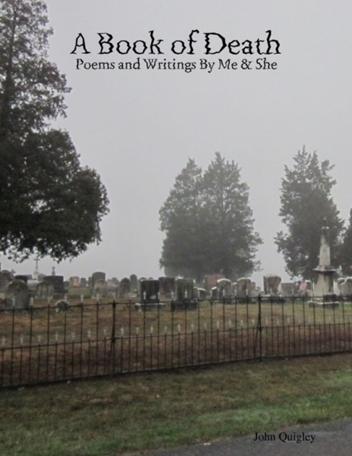 Book of Death: Poems and Writings By Me & She