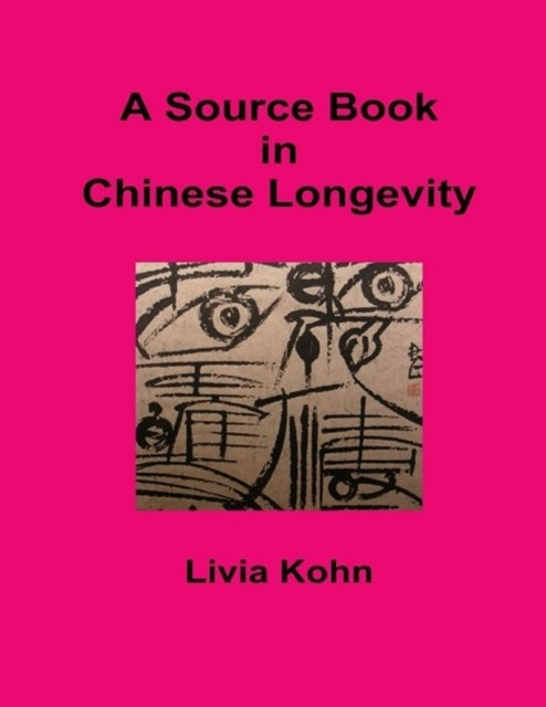 Source Book In Chinese Longevity